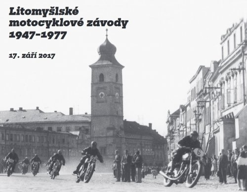 Litomysl Motorcycle Races 1947-1977